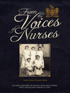 From the Voices of Nurses (eBook): An Oral History of Newfoundland Nurses who Graduated Prior to 1950