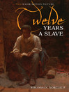 Twelve Years a Slave (eBook): Narrative of Solomon Northup