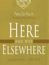 Here & Not Elsewhere (eBook)