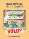 Next Time I'll Call a Lawyer (eBook)