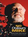 No Ordinary Mike (eBook): Michael Smith, Nobel Laureate