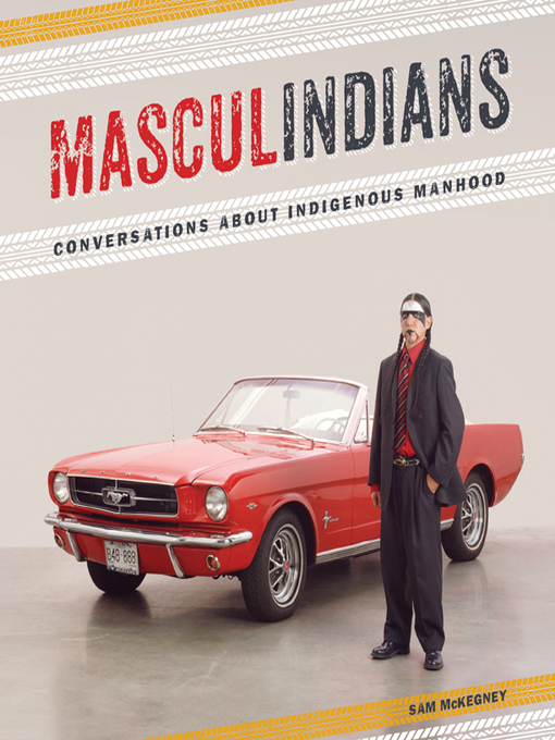 Masculindians (eBook): Conversations about Indigenous Manhood