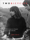 Two Bicycles (eBook): The Work of Jean-Luc Godard and Anne-Marie Miéville