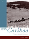 The Ranch on the Cariboo (eBook)