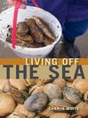 Living off the Sea (eBook)