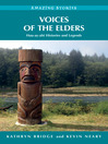 Voices of the Elders (eBook): Huu-ay-aht Histories and Legends
