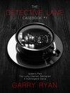 The Detective Lane Casebook #1 (eBook): Detective Lane Mystery Series, Books 1-3: Queen's Park, The Lucky Elephant Restaurant, A Hummingbird Dance