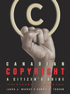 Canadian Copyright (eBook): A Citizen's Guide