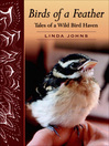Birds of a Feather (eBook): Tales of a Wild Bird Haven