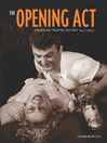 The Opening Act (eBook): Canadian Theatre History 1945–1953