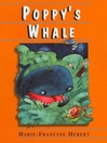 Poppy's Whale (eBook): Poppy Series, Book 2