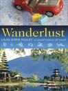 Wanderlust (eBook): A Social History of Travel