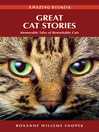 Great Cat Stories (eBook): Memorable Tales of Remarkable Cats