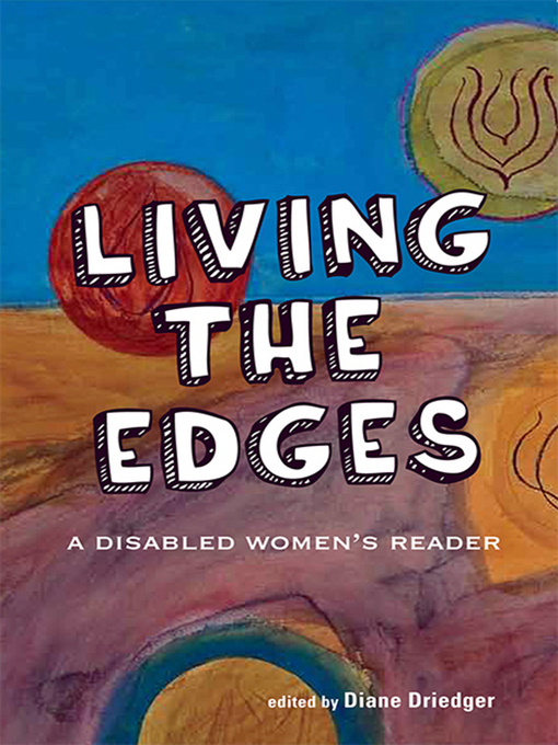 Living the Edges (eBook): A Disabled Women's Reader