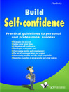 Build Self-Confidence (eBook): Practical Guidelines to Personal and Professional Success