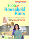 1000 Plus Household Hints (eBook): Kitchen, Beauty, Garden, Interiors, Cooking, Health, Hygeine, Clothes, Jewellery, First-Aid & ...Many More