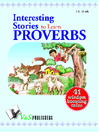 Interesting Stories to Learn Proverbs (eBook): 41 Wisdom Boosting Tales