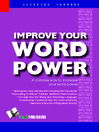 Improve Your Word Power (eBook): A Concise Way to Increase Your Word Power