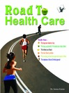 Road to Health Care (eBook)