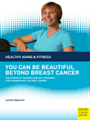You Can Be Beautiful Beyond Breast Cancer (eBook)