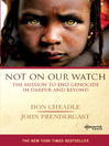 Not on Our Watch (eBook): The Mission to End Genocide in Darfur and Beyond