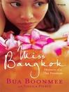 Miss Bangkok (eBook): Memoirs of a Thai Prostitute