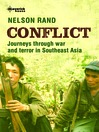 Conflict (eBook): Journeys Through War and Terror in Southeast Asia