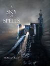 A Sky of Spells (eBook): The Sorcerer's Ring Series, Book 9