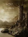 Voto Di Gloria (eBook): L'Anello Dello Stregone, Libro 5
