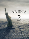 Arena Two (eBook): Survival Trilogy, Book 2