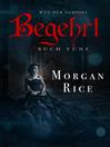 Begehrt (eBook): Weg Der Vampire, Band 5