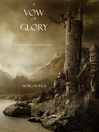 A Vow of Glory (eBook): The Sorcerer's Ring Series, Book 5