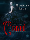 Craved The Vampire Legacy Series, Book 2