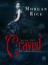Craved (eBook): The Vampire Journals Series, Book 10