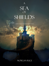 A Sea of Shields (eBook): The Sorcerer's Ring Series, Book 10