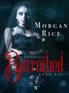 Betrothed (eBook): The Vampire Journals Series, Book 6