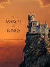 A March of Kings (eBook): The Sorcerer's Ring Series, Book 2