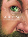 Alfred Nobel (eBook): The Man Behind the Peace Prize
