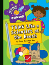 Think Like a Scientist at the Beach (eBook)
