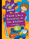 Think Like a Scientist in the Kitchen (eBook)