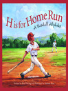 H is for Home Run (eBook): A Baseball Alphabet