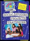 Social Studies Projects that Shine (eBook): Super Smart Information Strategies