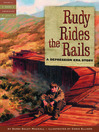 Rudy Rides the Rails (eBook): A Depression Era Story