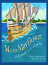 M Is For Mayflower (eBook): A Massachusetts Alphabet