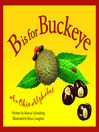 B Is For Buckeye (eBook): An Ohio Alphabet