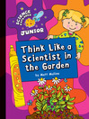 Think Like a Scientist in the Garden (eBook)