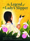 The Legend of the Lady's Slipper (eBook)