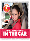 What Should I Do? In the Car (eBook)