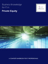 Business Knowledge for IT in Private Equity (eBook): The Definite Handbook for IT Professionals