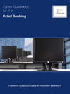 Career Guidebook for IT in Retail Banking (eBook): A Definitive Guide to a Career in Retail Banking IT